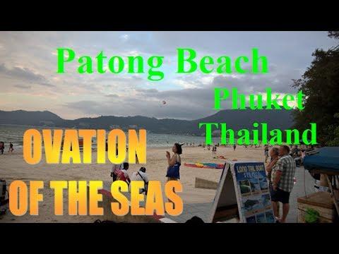 Ovation of the Seas I Patong Beach – Phuket – Thailand I Biển Patong tại Phuket – Thái Lan