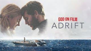 God On Film: Adrift - Kevin Butcher | June 24, 2018