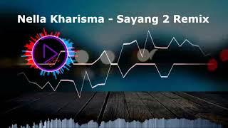 - D'F L3 - Sayang 2  (Nella Kharisma) Remix Funkot 2018