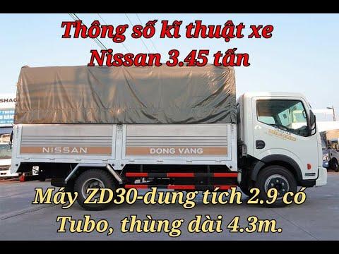 Thông số kĩ thuật của xe Nissan 3.45 tấn-Lắp ráp nhà máy Đồng Vàng, dùng máy ZD30 dung tích 2.9 tubo