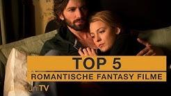 TOP 5: Romantische Fantasy Filme
