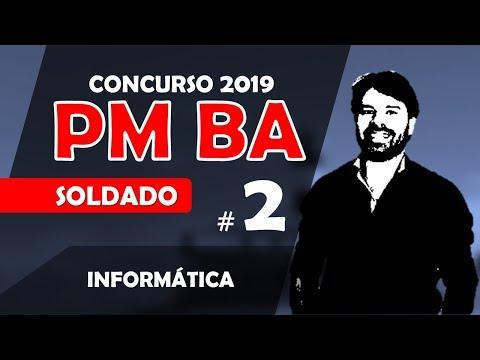 Concurso PM BA 2019 SOLDADO   Polícia Militar Bahia   Aula 2 Informática