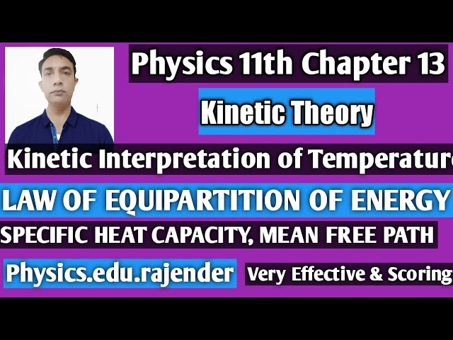 Video 2||Physics 11th Chapter 13 ||Kinetics Theory r|
