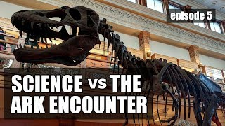Science vs The Ark Encounter: Episode 5 - Conspiracy Theories?