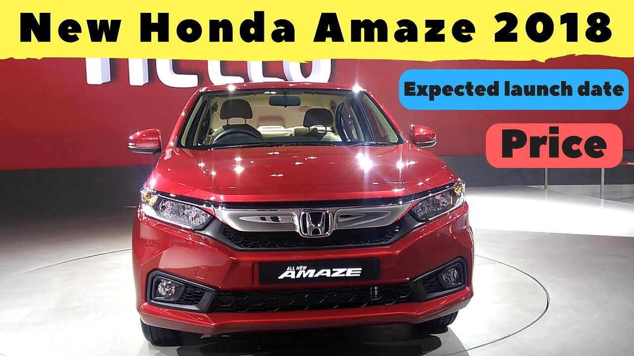New Honda Amaze 2018 An Overview Expected Price Launch Date
