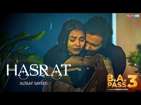 Hasrat Yahi Baki | B A PASS 3 Song | FilmyBOX.com
