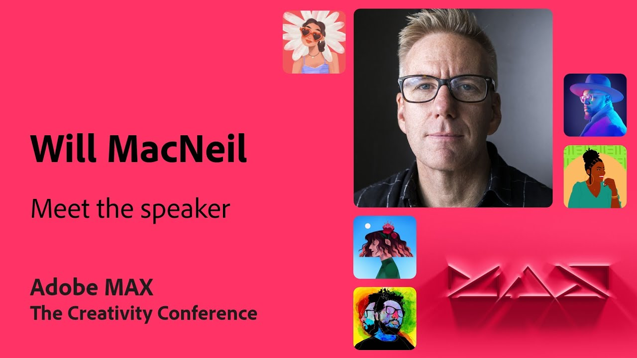 Meet the MAX Speaker: Will from The Mill   Adobe Live