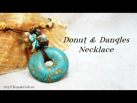 Donut & Dangles Necklace Tutorial