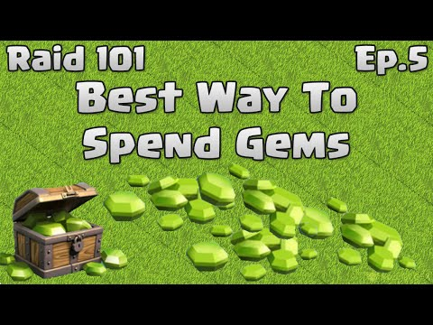 Clash of Clans Raid 101 - Best Way To Spend Gems