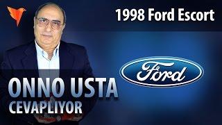 1998 Ford Escort Çekiş sorunu