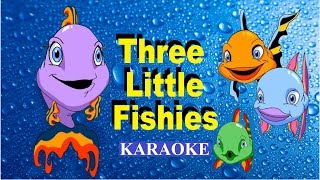 THREE LITTLE FISHIES Karaoke
