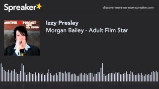 Скачать Morgan Bailey Adult Film Star