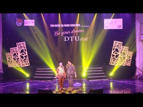 Tiết mục quán quân tìm kiếm tài năng Duy Tân 2016 - Be your dream DTU 2016