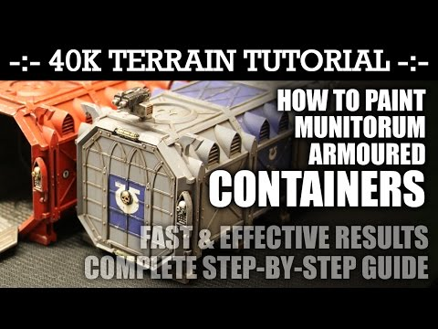 40K Terrain Tutorial: How to Paint Munitorum ARMOURED CONTAINERS! | HD