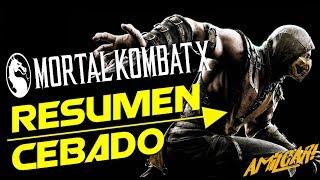 Mortal Kombat X |Resumen Cebado