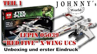 """Lepin 05039 """"Red Five"""" X-Wing UCS - Unboxing und erster Eindruck"""