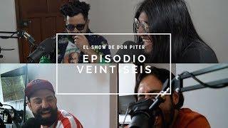 El Show de Don Piter - Episodio 26 // EL BRUNCH DE ANA SO