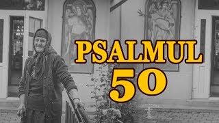 PSALMUL 50 / psalt Sebastian Heltianu
