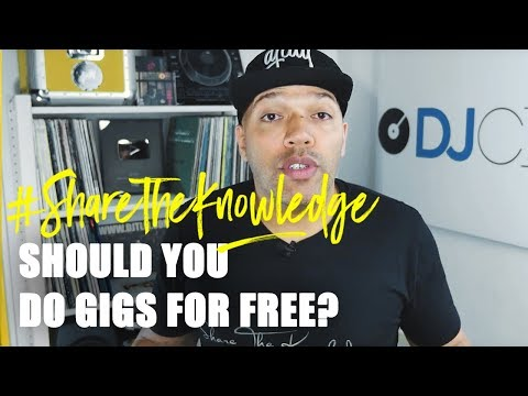 Should Beginner DJs Do Free Gigs? | Share the Knowledge