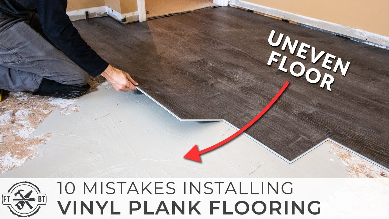 10 Beginner Mistakes Installing Vinyl Plank Flooring You