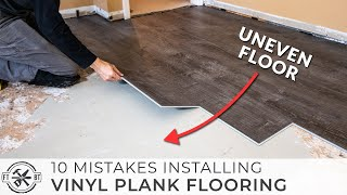10 Beginner Mistakes Installing Vinyl Plank Flooring