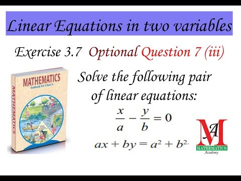Solve The Following Pair Of Linear Equations X/a-y/b=0  Ax+by=a^2+b^2 || Cross Multiplication Method