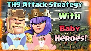 TH9 BEST ATTACK STRATEGY | WITH BABY HEROES | LOW LEVEL HEROES | Clashers War Zone