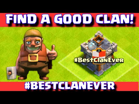 Clash Of Clans How To Find A Good Clan | Best CoC Clan Ever!