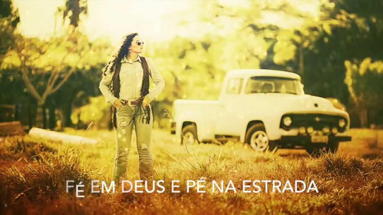 Fé Em Deus E Pé Na Estrada (Lyric Video