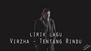 VIRZHA - TENTANG RINDU LIRIK [Official Music Audio] 2018