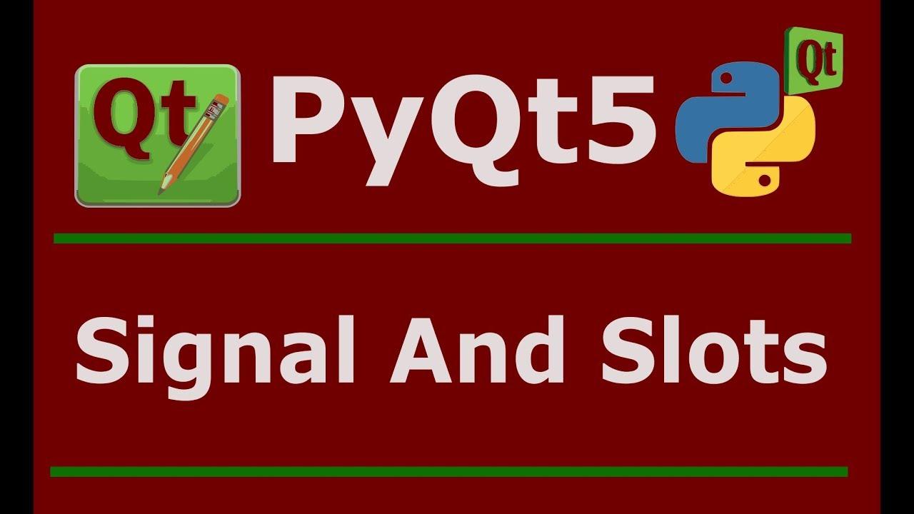 Python pyqt signal slot -