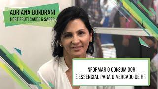 HF Brasil Entrevista - Adriana Brondani - Informar o consumidor é essencial para o mercado de HF!