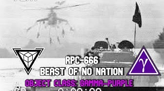 RPC-666 Beast of No Nation | object class Gamma Purple | Aggression hazard