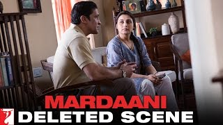 Deleted Scene:7 | Mardaani | Sinha Visits Shivani | Rani Mukerji