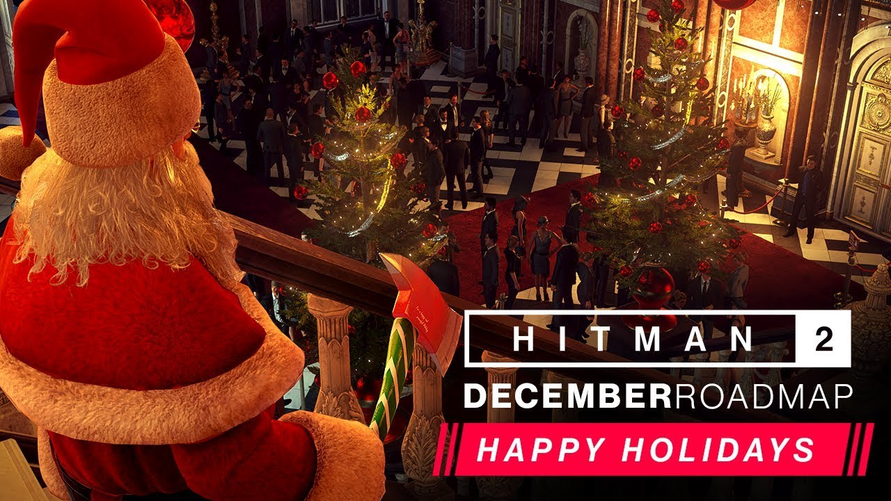 HITMAN 2 - December Roadmap 2019 (Holiday Special)