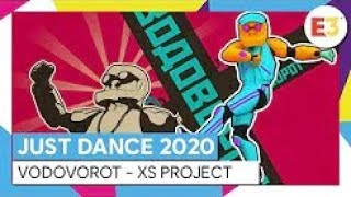 Just Dance 2020 Vodovorot By XS Project E3 Full Gameplay