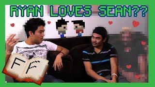 Ryan loves Sean!? (Fan Fiction)