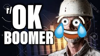 OKAY BOOMER   But what does it mean?!   r/OkBoomer