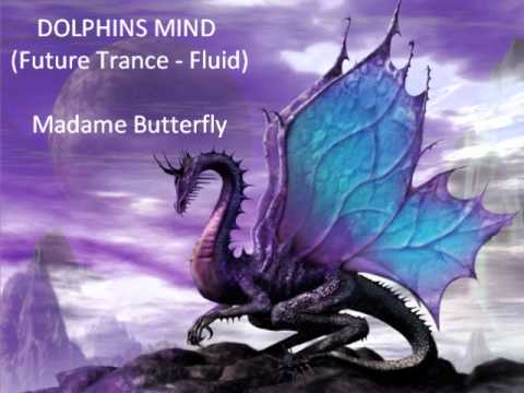Madame Butterfly - Dolphins Mind
