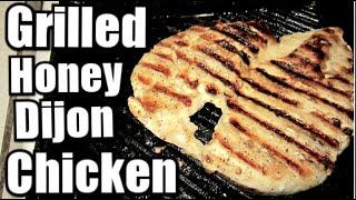 GRILLED HONEY DIJON CHICKEN