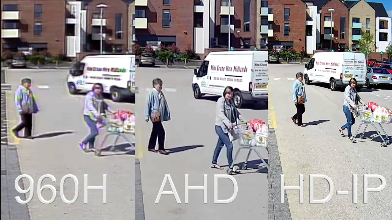 Compare CCTV Recordings, 960H vs AHD Version 1 720P vs HD ...