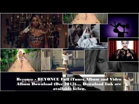 Beyonce - BEYONCE Full ITunes Album And Video Album Download (Dec 2013)