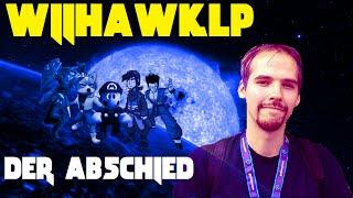 WiihawkLP - Der Abschied (DANKE FÜR ALLES!)