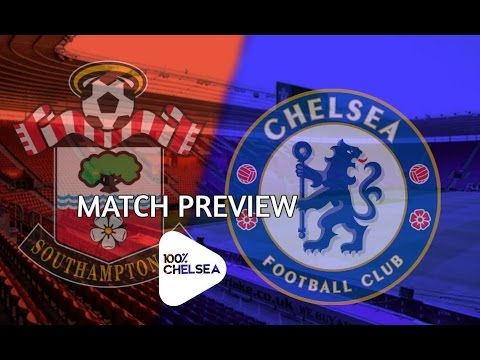 Match Preview || Southampton v Chelsea || Back to the winning team!
