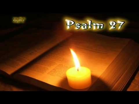 (19) Psalm 27 - Holy Bible (KJV)
