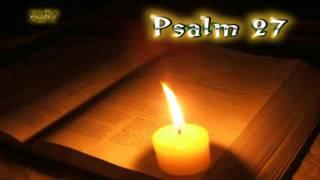 (19) Psalm 27 - Holy Bible (KJV)