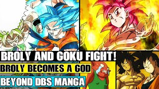 Beyond Dragon Ball Super: Broly Becomes A Super Saiyan God! Beerus Watches Broly And Goku Vs Monaka!