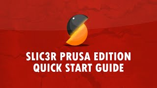 Slic3r Prusa Edition - Import, Slice and Print - IT'S EASY!