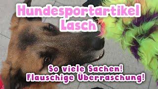 Hundesportartikel Lasch | Vorstellung + Produkttest | Flauschige Überraschung!