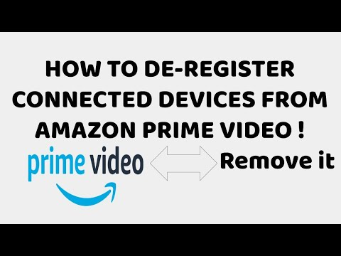 Amazon Prime Video : De Register Connected Devices | How To Deregister Amazon Device - Hindi